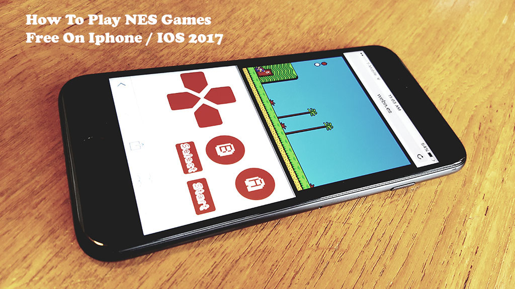 How To Play NES Games Free On IOS 10/10 2 (NO Jailbreak -Iphone 7