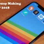 Top 3 Money Making Apps 2018