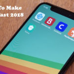 3 Apps To Make Money Fast 2018