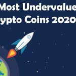 5 Most Undervalued Crypto Coins In 2020